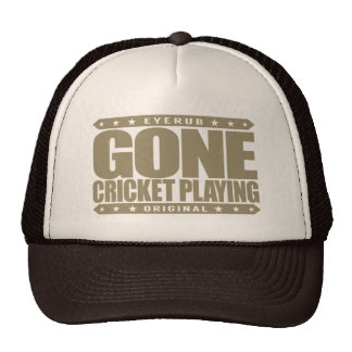 GONE CRICKET PLAYING - I'm Greatest Cricketer Ever Cap