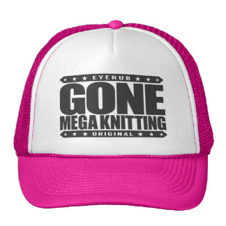 GONE MEGA KNITTING - In Larger Needles We trust Cap