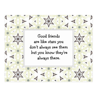Good friends  are like stars Custom Quote Postcard