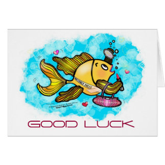 GOOD LUCK Beverly Hills Fish cute funny comic Greeting Card