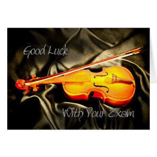Good Luck with your exam, a violin card