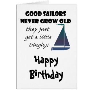 Good Sailors Never Grow Old, Fun Saying Greeting Card