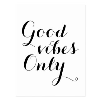 Good Vibes Only Happy Uplifting Positive Message Postcard