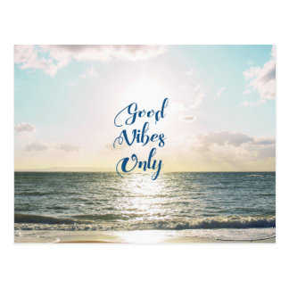 """""""Good Vibes Only"""" Quote Positive Sea Sun Postcard"""