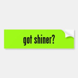 got shiner? bumper sticker