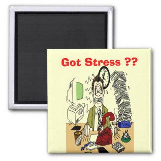 Got Stress ? Square Magnet