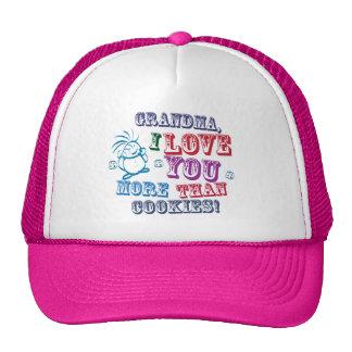 Grandma I Love You More Than Cookies! Cap