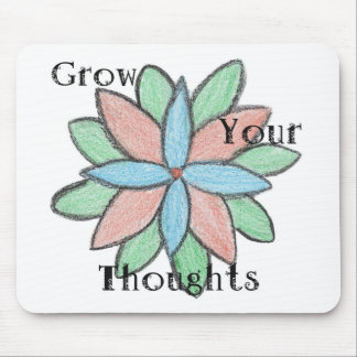 Grow Your Thoughts Mouse Pad
