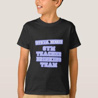 Gym Teacher Drinking Team T Shirt