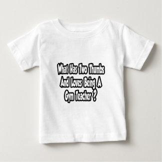 Gym Teacher Joke...Two Thumbs T Shirts