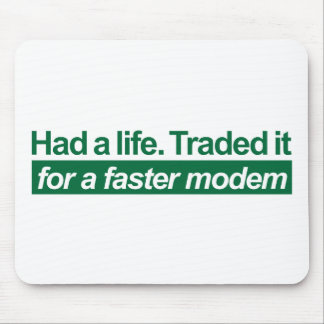 Had A Life - Green Mouse Pad