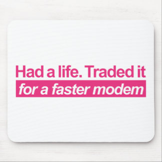 Had A Life - Pink Mouse Pad