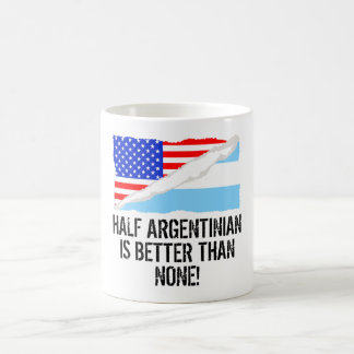 Half Argentinian Is Better Than None Morphing Mug