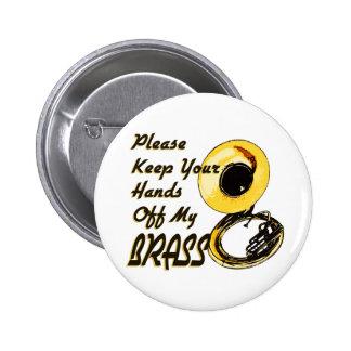 Hands Off Brass/ Tuba 6 Cm Round Badge