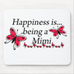 Happiness Is Being A Mimi BUTTERFLY Mouse Pad