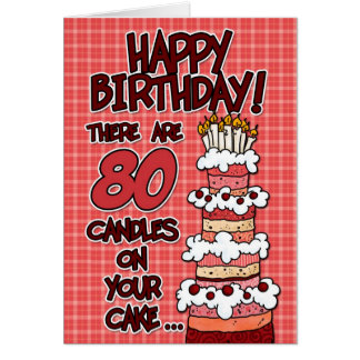 Happy Birthday - 80 Years Old Greeting Card