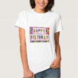 HAPPY BIRTHDAY : Artist Created Font n Colour Tee Shirt