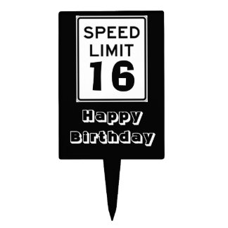 Happy Birthday Speed Limit 16 Sign - Cake Topper