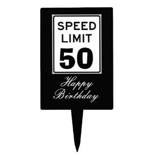 Happy Birthday Speed Limit 50 Sign - Cake Topper