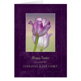 Happy Easter Daughter & Family Card /Easter Tulips