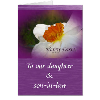 Happy Easter Narcissus Daughter, Son-In-Law Greeting Card