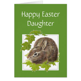 Happy Easter Some Cute Bunny Special Daughter Greeting Card
