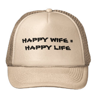 Happy Wife = Happy Life Cap
