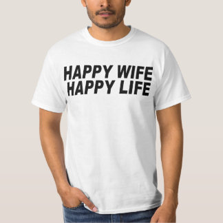 Happy Wife Happy Life Shirts