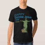 Happy Zombie Jesus Day Tee Shirt