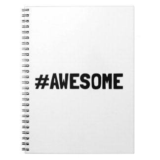 Hashtag Awesome Notebooks