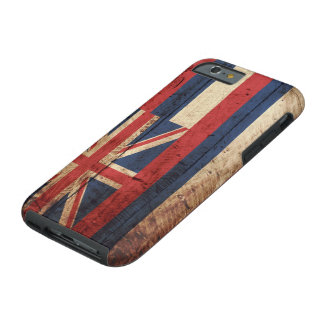 Hawaii State Flag on Old Wood Grain Tough iPhone 6 Case
