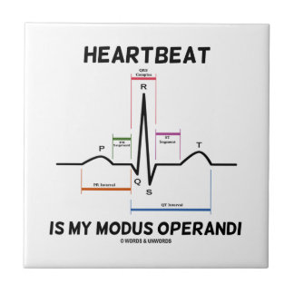 Heartbeat Is My Modus Operandi (Electrocardiogram) Small Square Tile