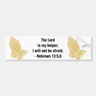 Hebrews 13:5,6 Bumper Sticker