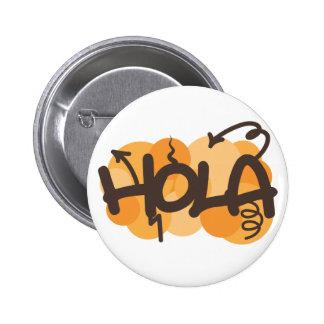 Hello in Spanish 6 Cm Round Badge