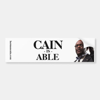 Herman Cain: Cain Is Able - White Background Bumper Sticker