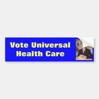 Hillary Clinton Universal Health Care Bumper Sticker