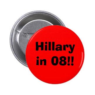 Hillary in 08!! 6 cm round badge
