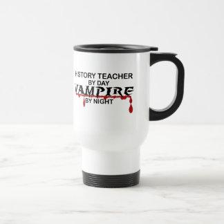 History Teacher Vampire by Night Stainless Steel Travel Mug