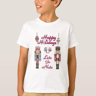 Holiday Nutcracker Lets Go Nuts T-shirts