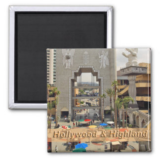 Hollywood and Highland Los Angeles Square Magnet