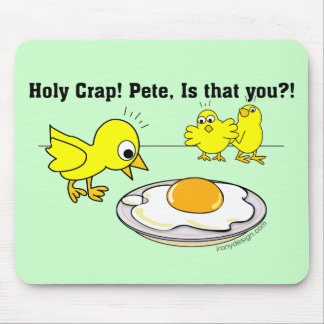 Holy Crap! Pete, is that you? Mouse Pad