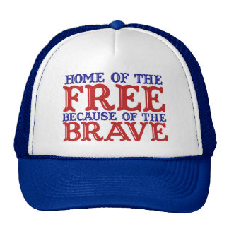 Home of the free because of the brave cap