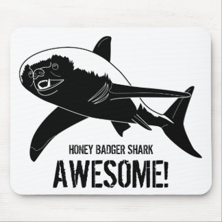 Honey Badger Shark Awesome! Mouse Pad