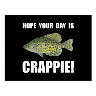 Hope Day Is Crappie Postcard