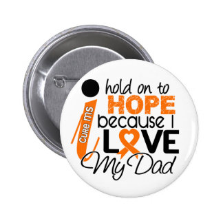 Hope For My Dad Multiple Sclerosis MS 6 Cm Round Badge