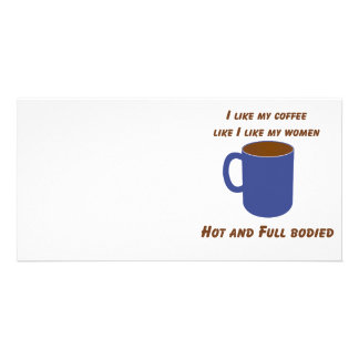 Hot & Full bodied! Coffee like women tees & gifts Picture Card