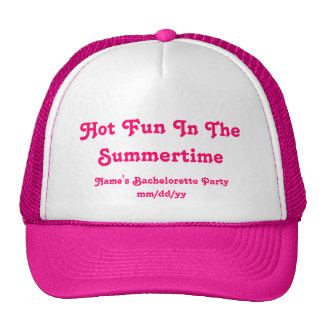 """Hot Fun In The Summertime"" Bachelorette Party Hat"