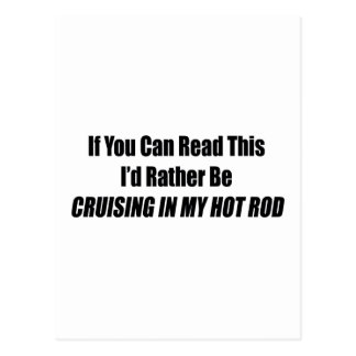 hotrodcruiseb.pngIf You Can Read This I Rather Be Postcard