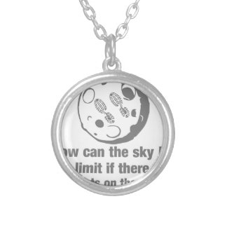 How can the sky ... limit footprints on the moon? round pendant necklace