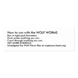 How to run with the WOLF WORMS Pack Of Skinny Business Cards